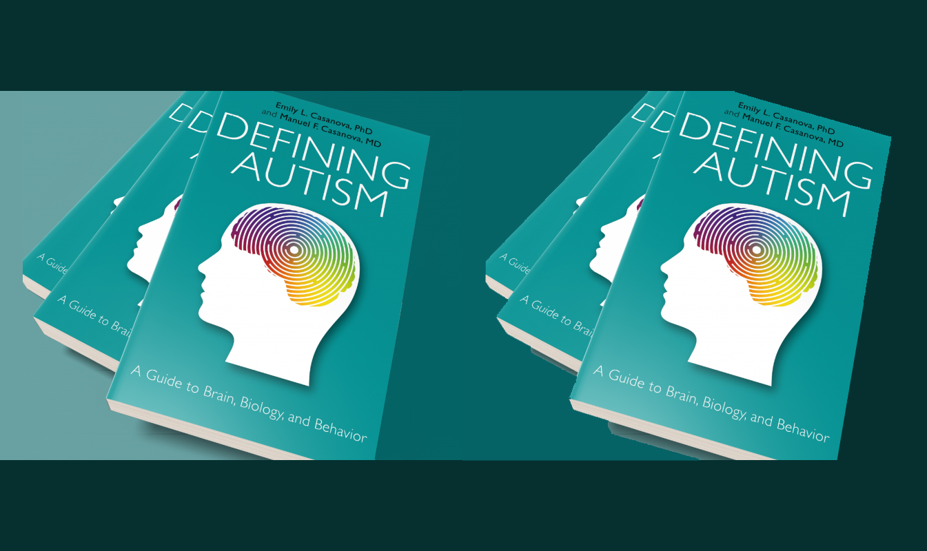 Autism From Behavior To Biology >> Our Book Is Finally Out Defining Autism A Guide To